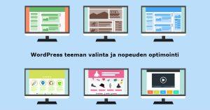 WordPress teeman valinta ja nopeuden optimointi