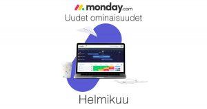 Helmikuun uudet ominaisuudet monday.com